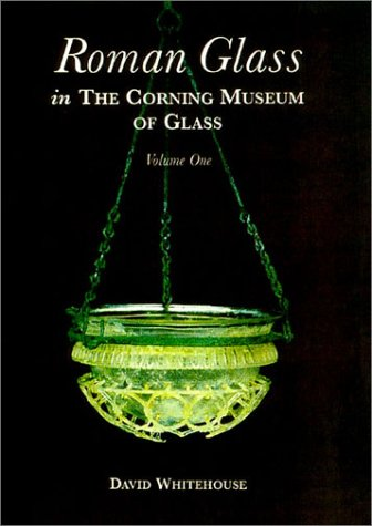 Roman Glass in the Corning Museum of Glass 1