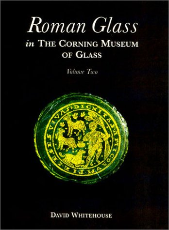 Roman Glass in the Corning Museum of Glass 2