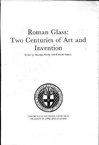 Roman Glass, Two Centuries of Art and Invention